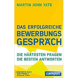 Das erfolgreiche Bewerbungsgespräch. Martin J. Yate  - Buch
