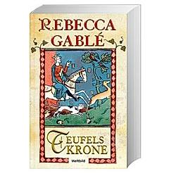 Teufelskrone. Rebecca Gablé  - Buch