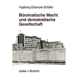 Bürokratische Macht und demokratische Gesellschaft - Buch