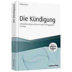 Die Kündigung. Sascha Herms  - Buch