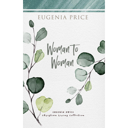 Woman to Woman: eBook von Eugenia Price