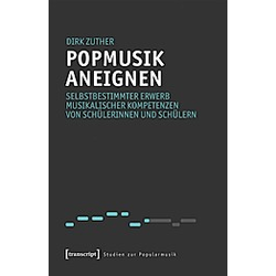 Popmusik aneignen. Dirk Zuther  - Buch