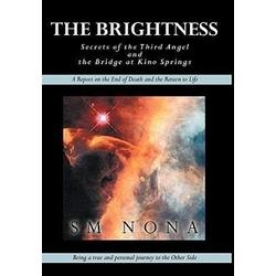 The Brightness als Buch von Sm Nona