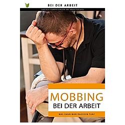 Mobbing bei der Arbeit