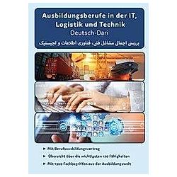 Interkultura Überblick der technischen, IT und Logistik Ausbildungsberufe Deutsch-Dari, 3 Teile