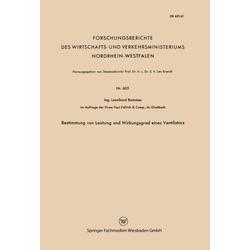 Bestimmung von Leistung und Wirkungsgrad eines Ventilators als Buch von Leonhard Bommes