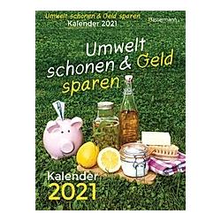Umwelt schonen und Geld sparen 2021