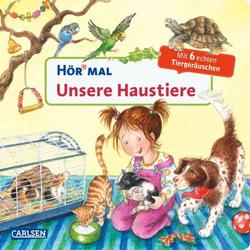 Hör mal: Unsere Haustiere