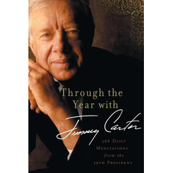 Through the Year with Jimmy Carter als Buch von Jimmy Carter