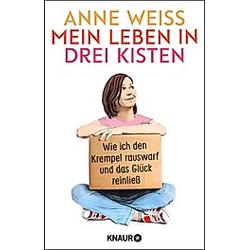 Mein Leben in drei Kisten. Anne Weiss  - Buch