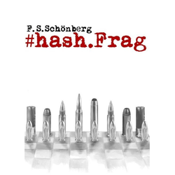 #hash.Frag als Buch von F. S. Schönberg