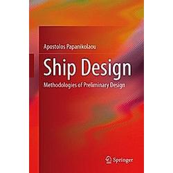 Ship Design. Apostolos Papanikolaou  - Buch