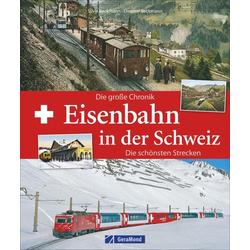 Eisenbahn in der Schweiz: Buch von Silvia Beckmann