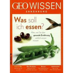 GEO Wissen Ernährung / GEO Wissen Ernährung 06/18 - Was soll ich essen?: Buch von Michael Schaper