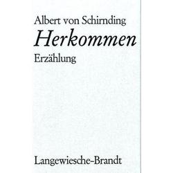 Herkommen als Buch von Albert von Schirnding