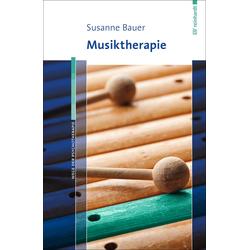 Musiktherapie: eBook von Susanne Bauer