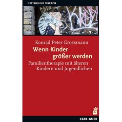Wenn Kinder größer werden als Buch von Grossmann Konrad Peter/ Konrad P. Grossmann