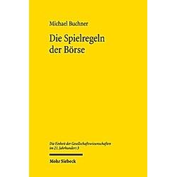 Die Spielregeln der Börse. Michael Buchner  - Buch