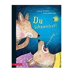 Du schnarchst!. Andrea Schütze  - Buch