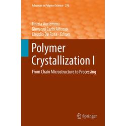 Polymer Crystallization I: eBook von