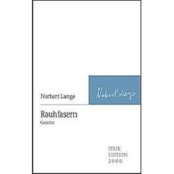 Rauhfasern. Norbert Lange  - Buch