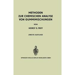 Methoden zur Chemischen Analyse von Gummimischungen als Buch von Horst E. Frey