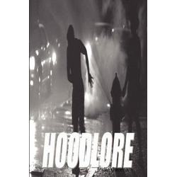 Hoodlore als Taschenbuch von Leslie Ducena