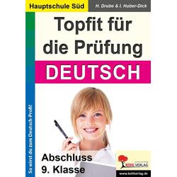 Topfit für die Prüfung - Deutsch: eBook von Heiko Drube