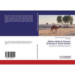 Albizia lebbeck Flowers Growing in Saudi Arabia als Buch von Mohamed Farag Abd El Halim Abd Alla/ Ali El Gamal