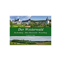 Der Westerwald (Wandkalender 2021 DIN A3 quer)