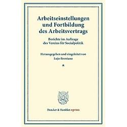 Arbeitseinstellungen und Fortbildung des Arbeitsvertrags. - Buch