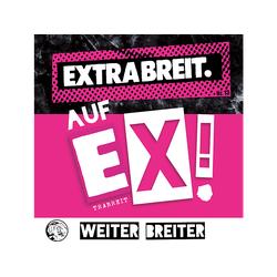 Extrabreit - Auf EX! (Digipak) (CD)