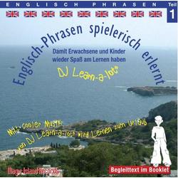 Englisch-Phrasen spielerisch erlernt 1. CD