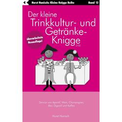 Der kleine Trinkkultur- und Getränke-Knigge 2100: eBook von Horst Hanisch