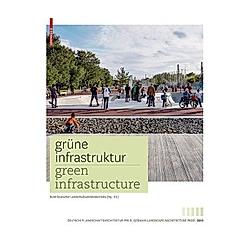 Grüne Infrastruktur / Green Infrastructure - Buch
