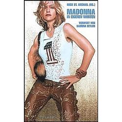 Madonna  In eigenen Worten. Madonna  - Buch