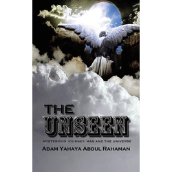 The Unseen als Taschenbuch von Adam Yahaya Abdul Rahaman