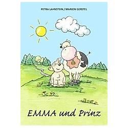 EMMA und PRINZ. Petra Lahnstein  - Buch