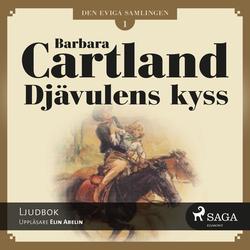 Den eviga samlingen del 1: Djävulens kyss als Hörbuch Download von Barbara Cartland