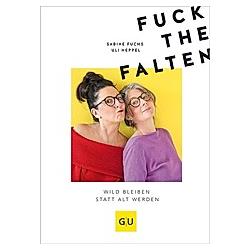 Fuck the Falten