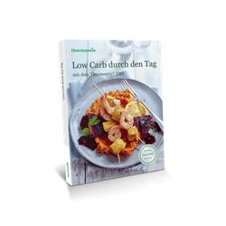 """Vorwerk Thermomix® Kochbuch """"Low Carb durch den Tag"""