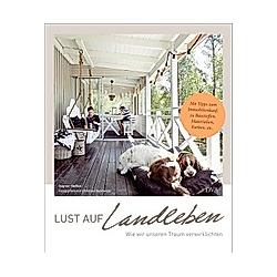 Lust auf Landleben!. Dagmar Steffen  - Buch