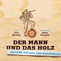 Der Mann und das Holz Ausmalbuch: Buch von Lars Mytting