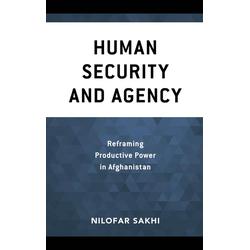Human Security and Agency: eBook von Nilofar Sakhi