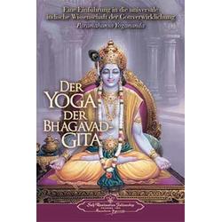 Der Yoga der Bhagavad Gita als Buch von Paramahansa Yogananda