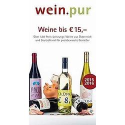 wein.pur. Weine bis EUR 15 -. 2015/2016 - Buch