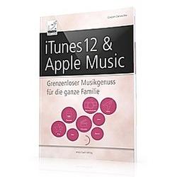 iTunes 12 & Apple Music. Giesbert Damaschke  - Buch
