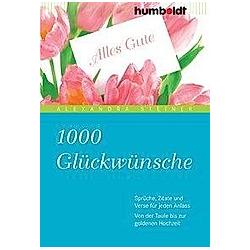 1000 Glückwünsche