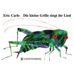 Die kleine Grille singt ihr Lied als Buch von Eric Carle