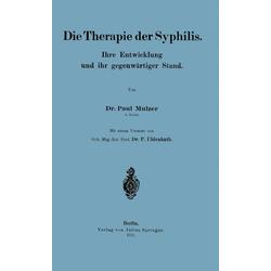 Die Therapie der Syphilis: eBook von Paul Mulzer/ P. Uhlenhuth
